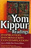 img - for Yom Kippur Readings: Inspiration, Information and Contemplation book / textbook / text book