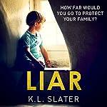 Liar | K. L. Slater