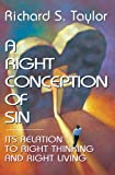 A Right Conception of Sin: The Uncomfortable Truth