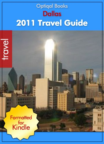 2011 - Dallas, Texas - Quick City Travel Guide