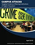 img - for Campus Attacks: Targeted Violence Affecting Institutions of Higher Education book / textbook / text book