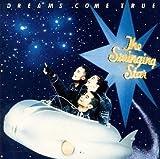 The Swinging Star(DREAMS COME TRUE)