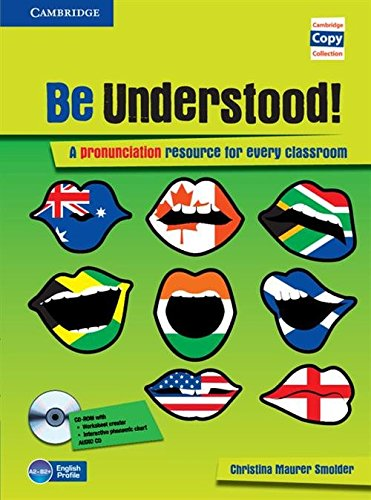 Be Understood! Book with CD-ROM and Audio CD Pack (Cambridge Copy Collection)