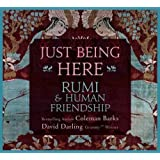 Just Being Here: Rumi and Human Friendship