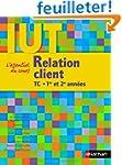 Relation client : DUT TC 1re et 2e an...