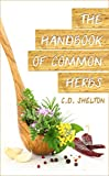 The Handbook of Common Herbs