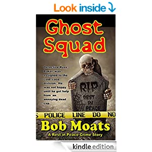 Amazon.com: Ghost Squad (A Rest in Peace Crime Story Book 1)