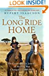 The Long Ride Home: The Extraordinary...
