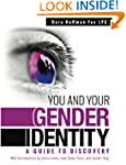 You and Your Gender Identity: A Guide...
