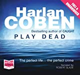 Harlan Coben Play Dead (Unabridged Audiobook)