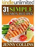 31 Simple Salmon Recipes! (Tastefully Simple Recipes)