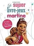 SUPER LIVRE : JEUX MARTINE 2015