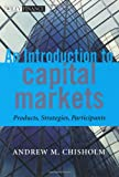 img - for An Introduction to Capital Markets: Products, Strategies, Participants (The Wiley Finance Series) book / textbook / text book