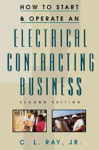 How to Start and Operate an Electrical Contracting Business - McGraw-Hill/TAB Electronics - 0070526214 - ISBN:0070526214