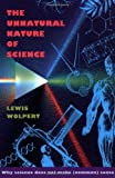 The Unnatural Nature of Science