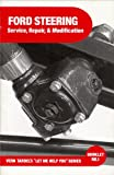 img - for Ford Steering: Service, Repair, & Modification book / textbook / text book