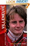 Gilles Villeneuve: The Life of the Le...