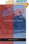 The Battle for Berlin, Ontario: An Hi...