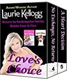 Loves Choice: Box Set of Book FOUR and FIVE of the Return to Redemption series