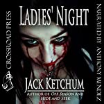 Ladies' Night | Jack Ketchum