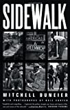 img - for Sidewalk 1st (first) Edition by Duneier, Mitchell, Hakim Hasan, Carter, Ovie published by Farrar, Straus and Giroux (2000) book / textbook / text book