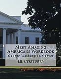 Meet Amazing Americans Workbook: George Washington Carver