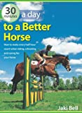 img - for 30 Minutes a Day to a Better Horse book / textbook / text book
