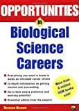 Opportunities in Biological Science Careers (Opportunities In...Series)