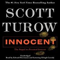Innocent (       UNABRIDGED) by Scott Turow Narrated by Edward Hermann, Orlagh Cassidy
