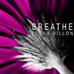 Breathe | Elena Dillon