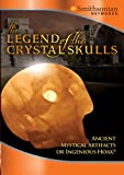 Legend of the Crystal Skulls [DVD] [Region 1] [US Import] [NTSC]