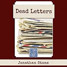Dead Letters (       UNABRIDGED) by Jonathan Stone Narrated by Hillary Huber
