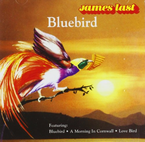 James Last - Bluebird -  Last, James - Zortam Music