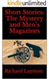Short Stories: The Mystery and Men's Magazines
