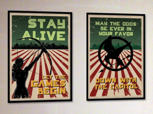 Hunger Games Poster Set - May the Odds Ever Be in Your Favor & Katniss Stay Alive