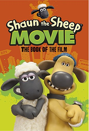 Shaun The Sheep Movie (Shaun the Sheep Movie Tie in)