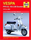Haynes Service and Repair Manual Vespa P/PX125, 150 &amp; 200