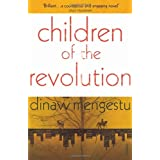 Children of the Revolutionby Dinaw Mengestu