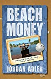 img - for Beach Money: Creating Your Dream Life Through Network Marketing book / textbook / text book