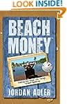 Beach Money: Creating Your Dream Life...