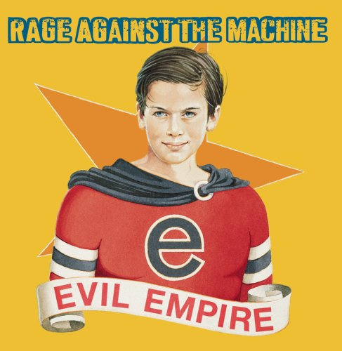 Original album cover of Evil Empire by Rage Against the Machine