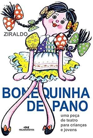 Amazon.com: Bonequinha de Pano - Uma peça de teatro para crianças e