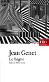 Bagne (Folio Theatre) (French Edition) (2070342352) by Genet, Jean