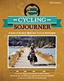 Cycling Sojourner: A Guide to the Best Multi-Day Bicycle Tours in Washington (Peoples Guide)