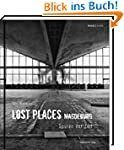 Lost Places Magdeburg: Spuren der Zeit