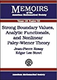 img - for Strong Boundary Values, Analytic Functionals, and Nonlinear Paley-Wiener book / textbook / text book