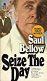 Seize the Day (0380016494) by Saul Bellow