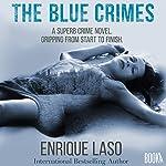 The Blue Crimes | Enrique Laso