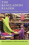 The Bangladesh Reader: History, Cultu...