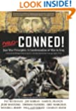 Neo-Conned!: Just War Principles: A Condemnation of War in Iraq